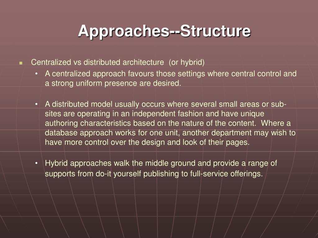 Approaches--Structure