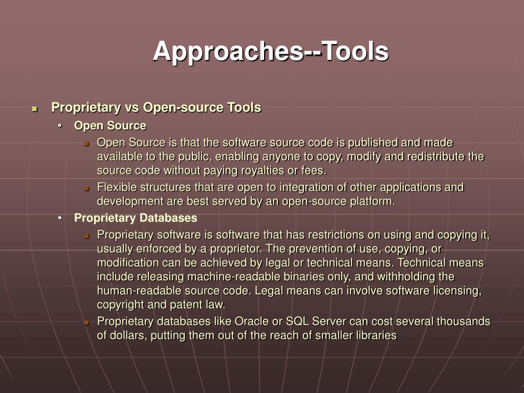 Approaches--Tools