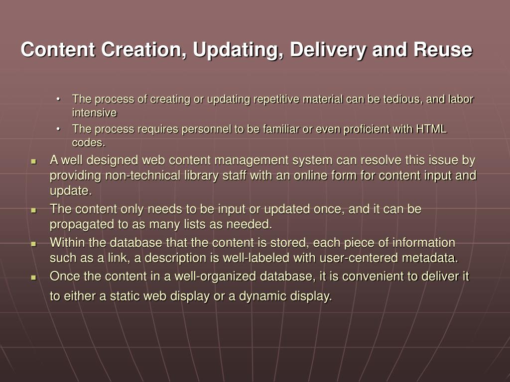 Content Creation, Updating, Delivery and Reuse