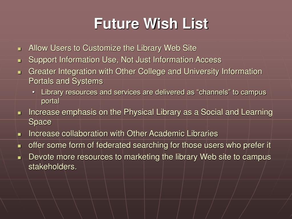 Future Wish List