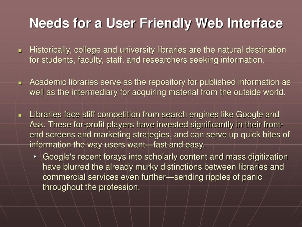 Needs for a User Friendly Web Interface