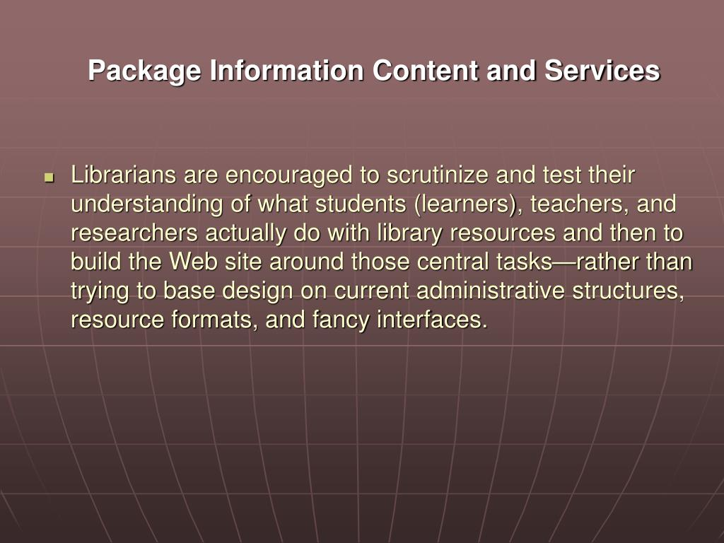 Package Information Content and Services