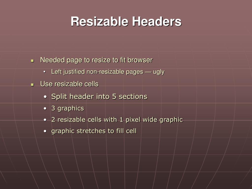 Resizable Headers