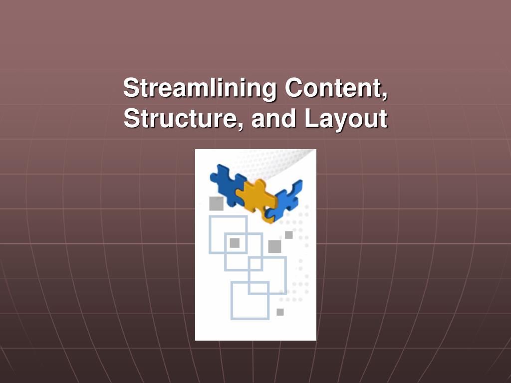Streamlining Content,