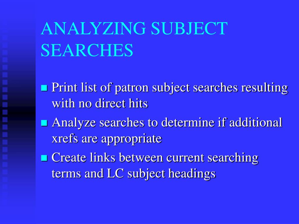 ANALYZING SUBJECT SEARCHES