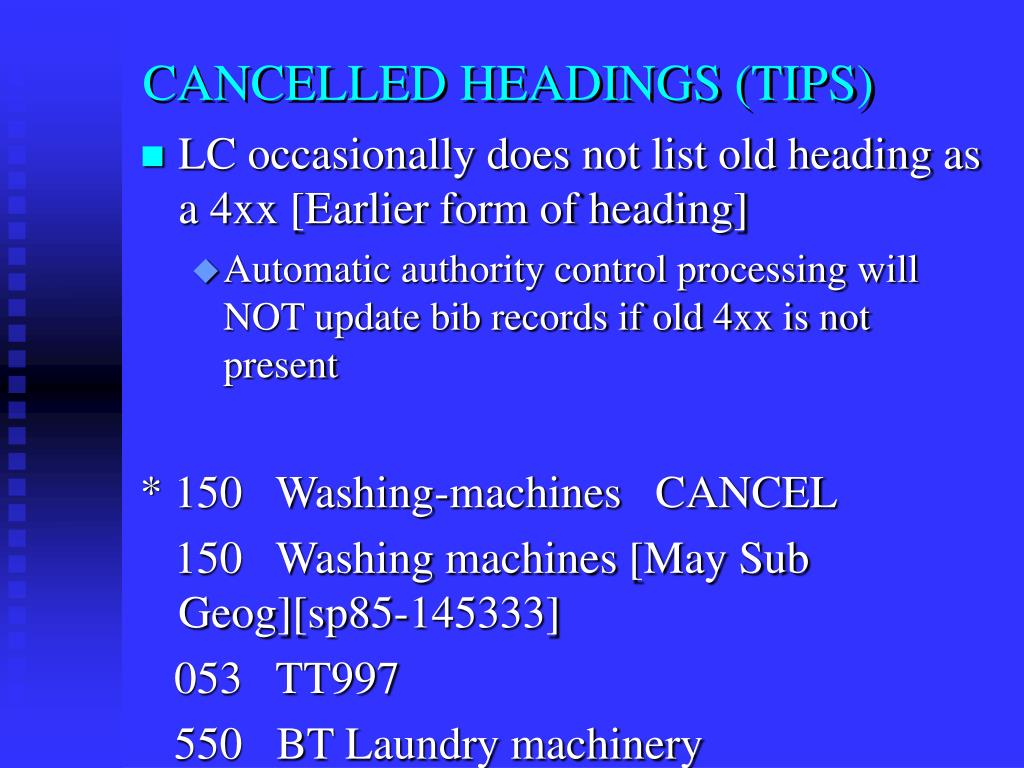 CANCELLED HEADINGS (TIPS)