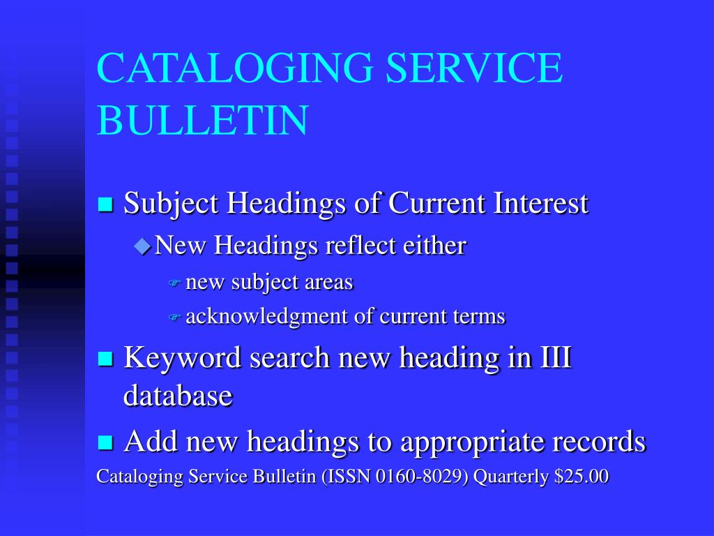 CATALOGING SERVICE BULLETIN