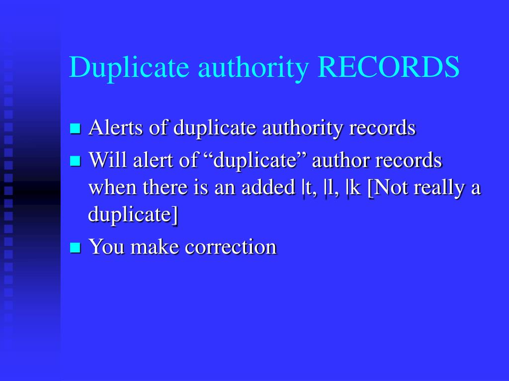 Duplicate authority RECORDS