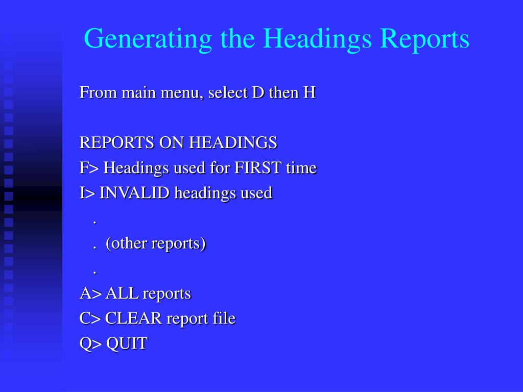 Generating the Headings Reports
