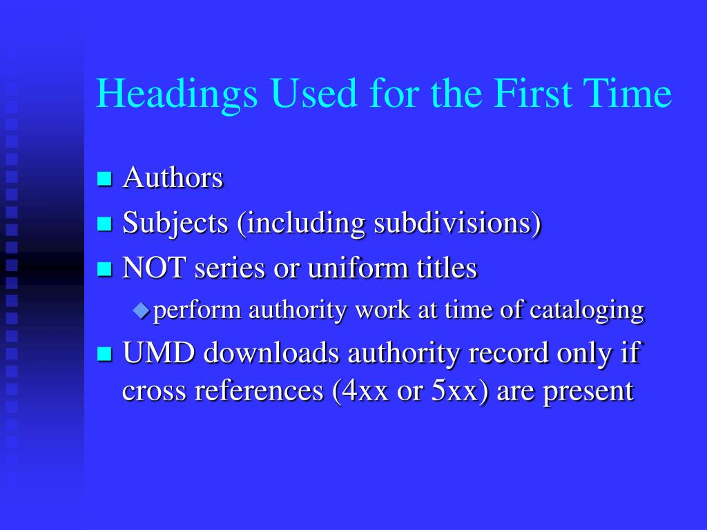 Headings Used for the First Time