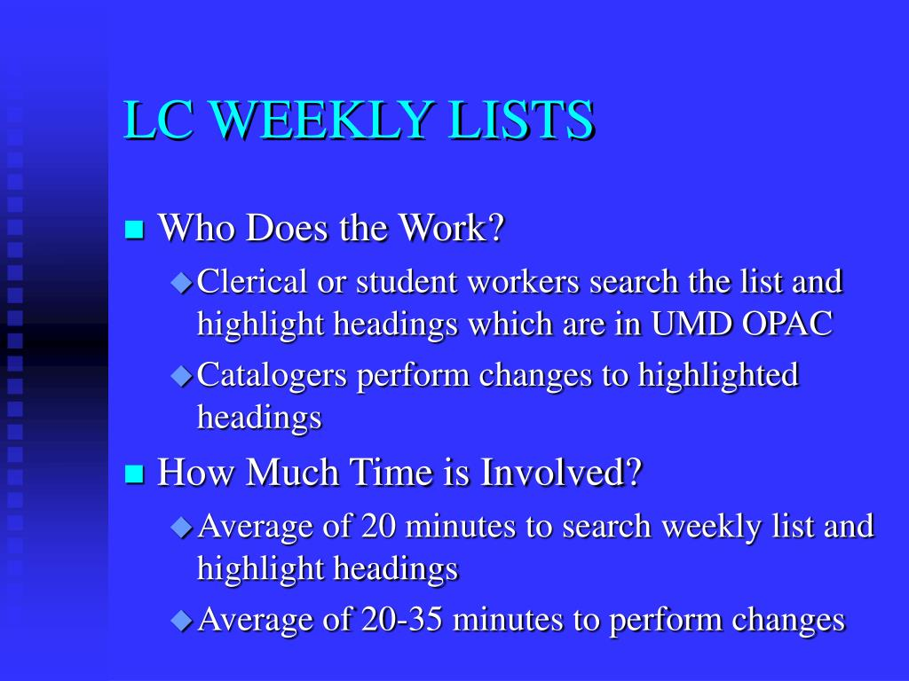 LC WEEKLY LISTS