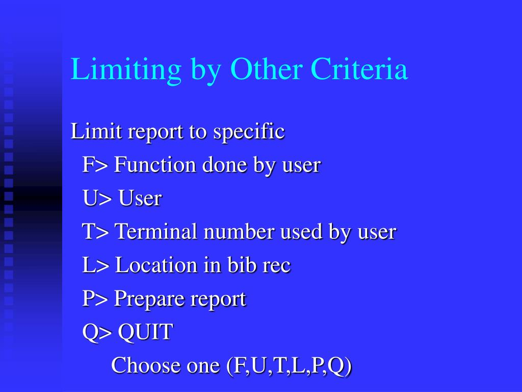 Limiting by Other Criteria