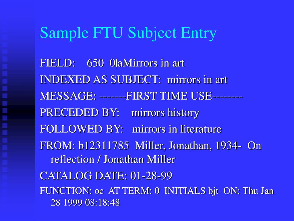 Sample FTU Subject Entry