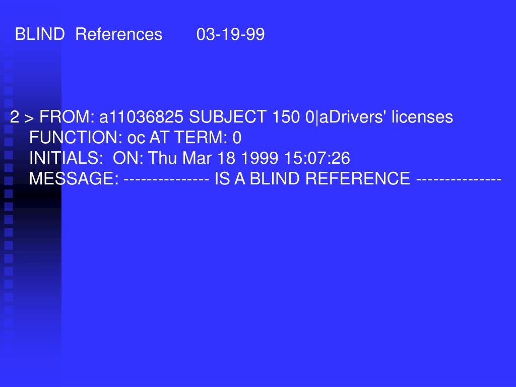 BLIND  References       03-19-99