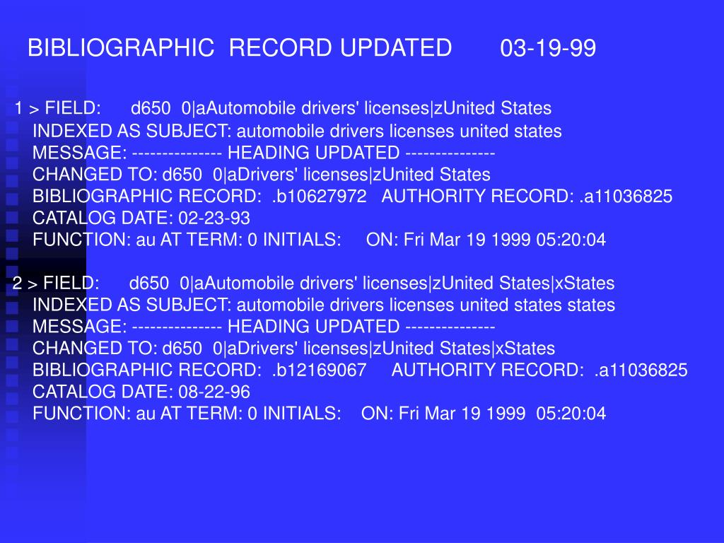 BIBLIOGRAPHIC  RECORD UPDATED       03-19-99