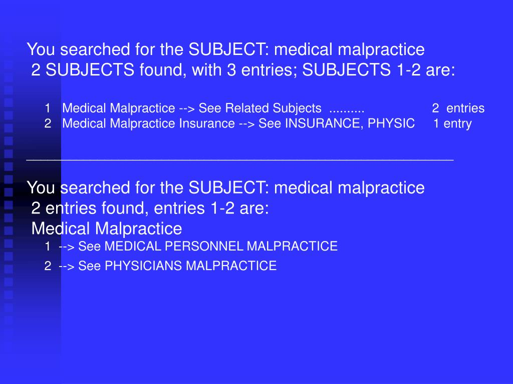 You searched for the SUBJECT: medical malpractice
