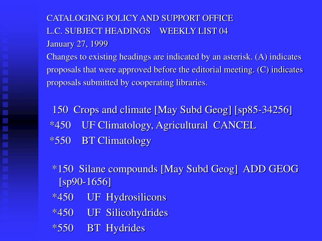 CATALOGING POLICY AND SUPPORT OFFICE