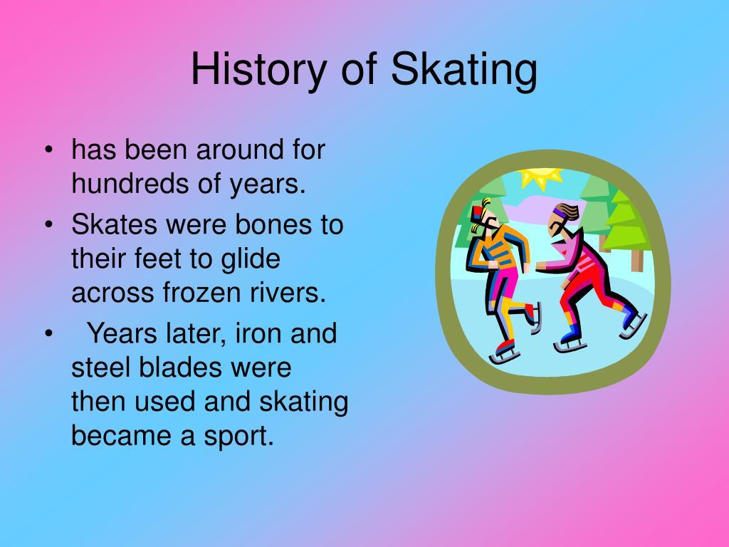 History of Skating