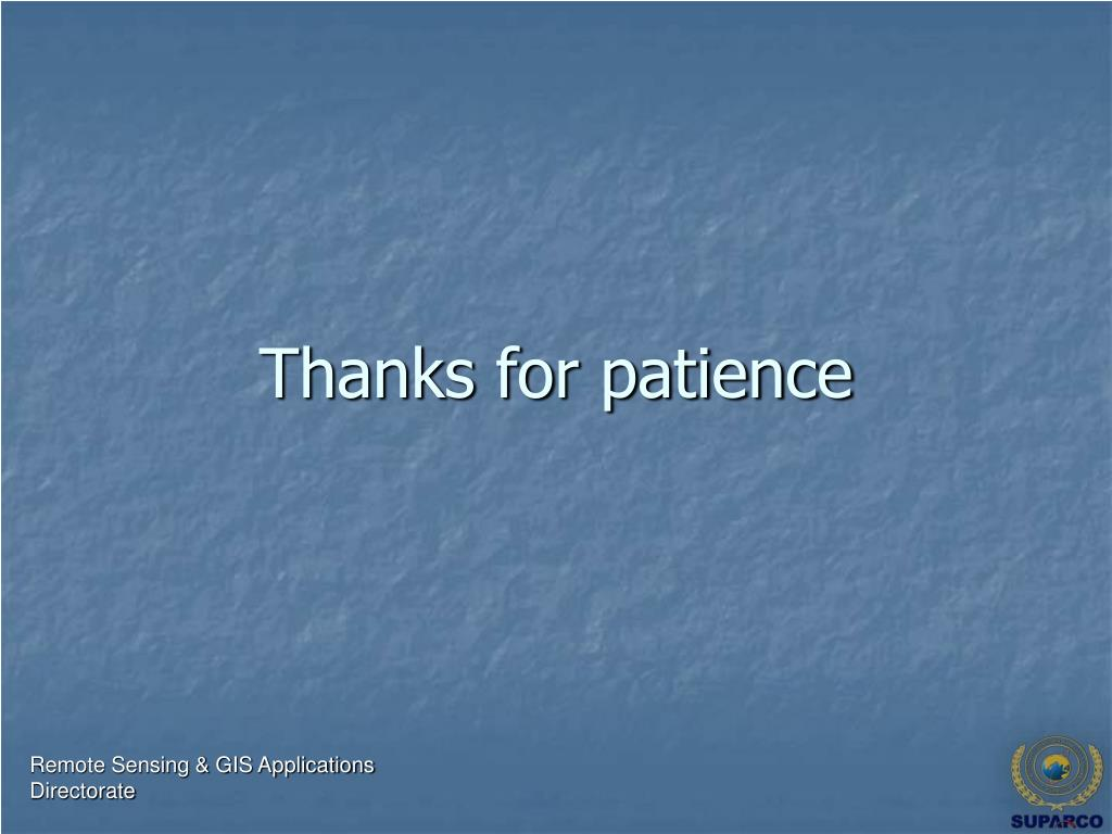 Thanks for patience