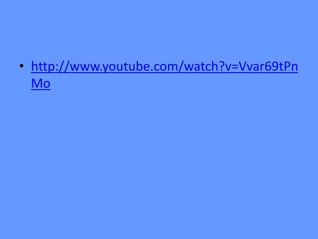 http://www.youtube.com/watch?v=Vvar69tPnMo