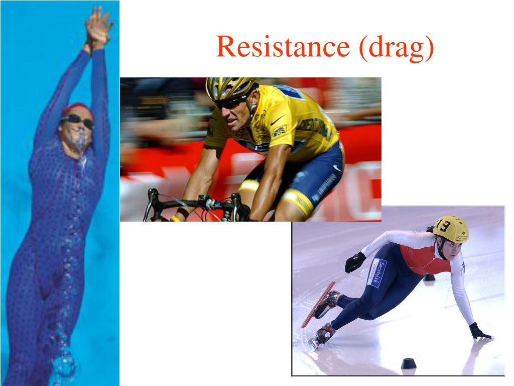 Resistance (drag)