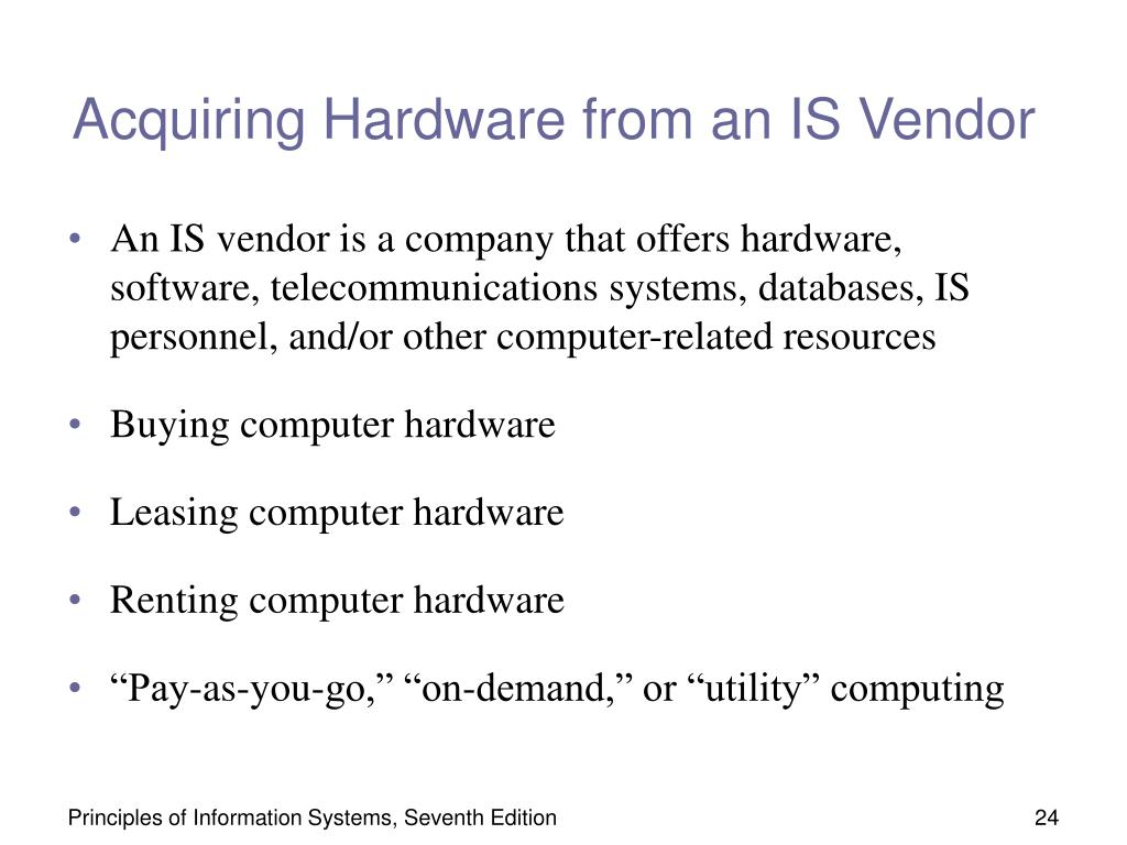 Acquiring Hardware from an IS Vendor