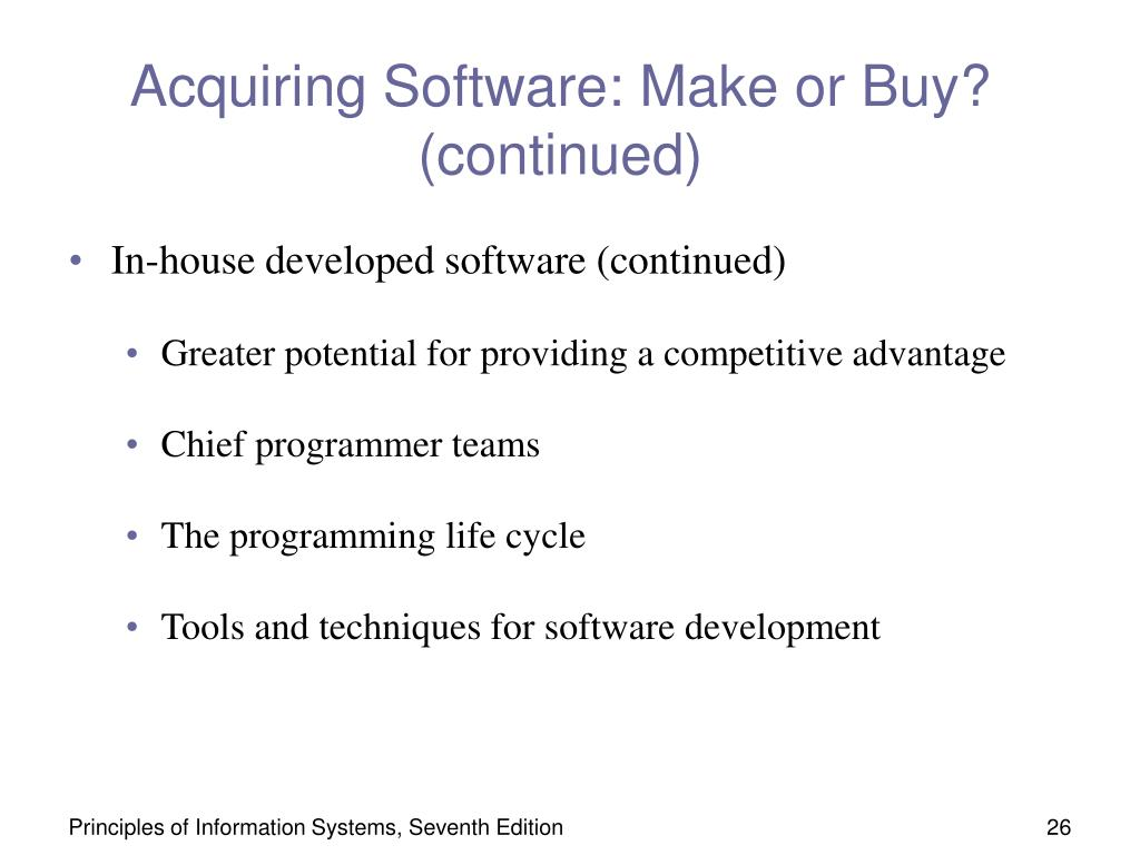 Acquiring Software: Make or Buy? (continued)