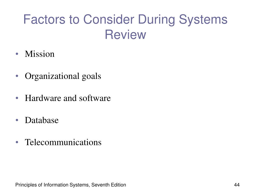 Factors to Consider During Systems Review