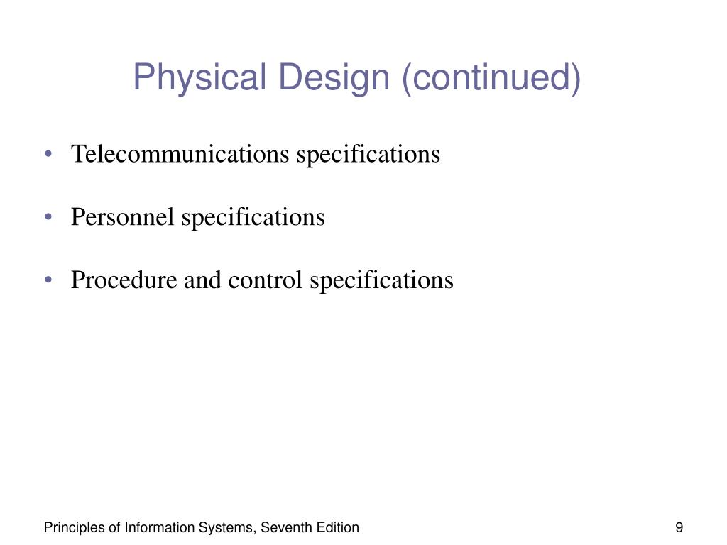 Physical Design (continued)