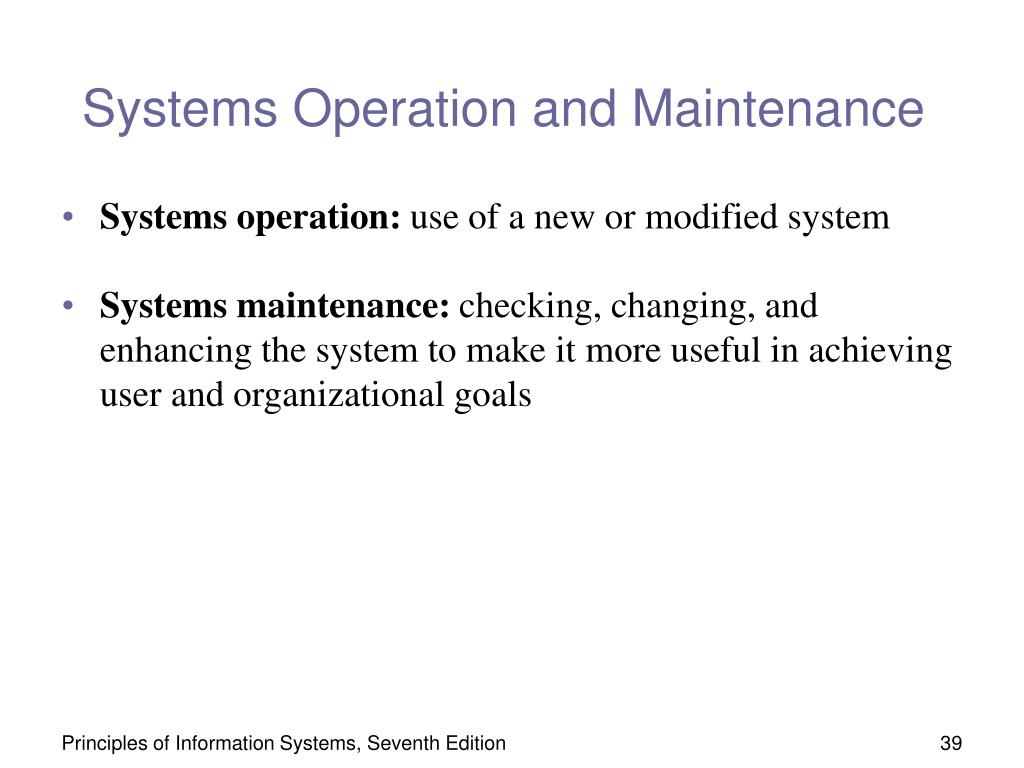 Systems Operation and Maintenance