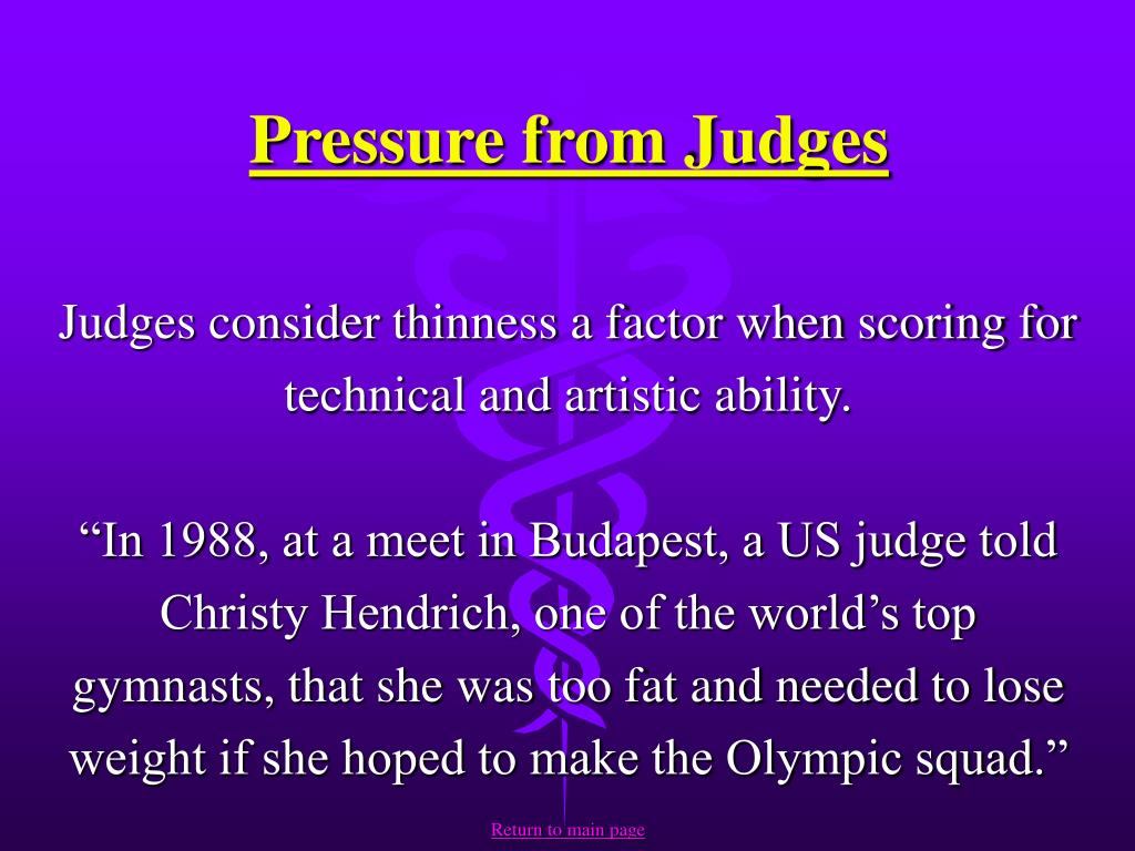 Pressure from Judges