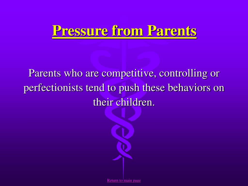 Pressure from Parents