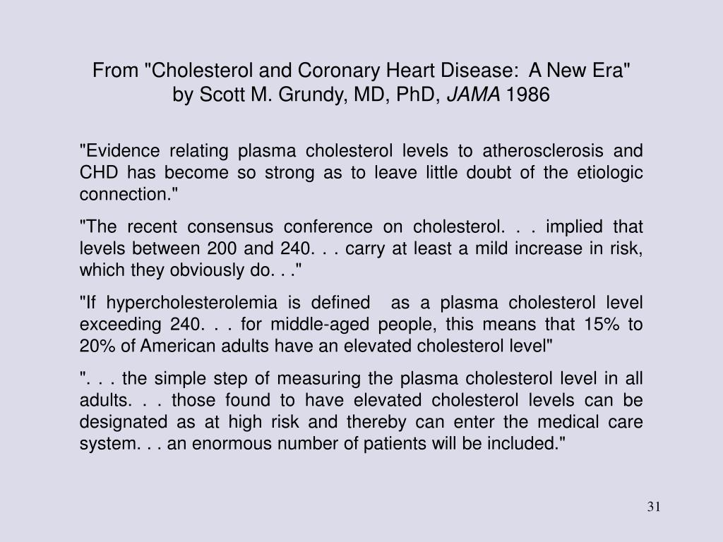 "From ""Cholesterol and Coronary Heart Disease:  A New Era"""