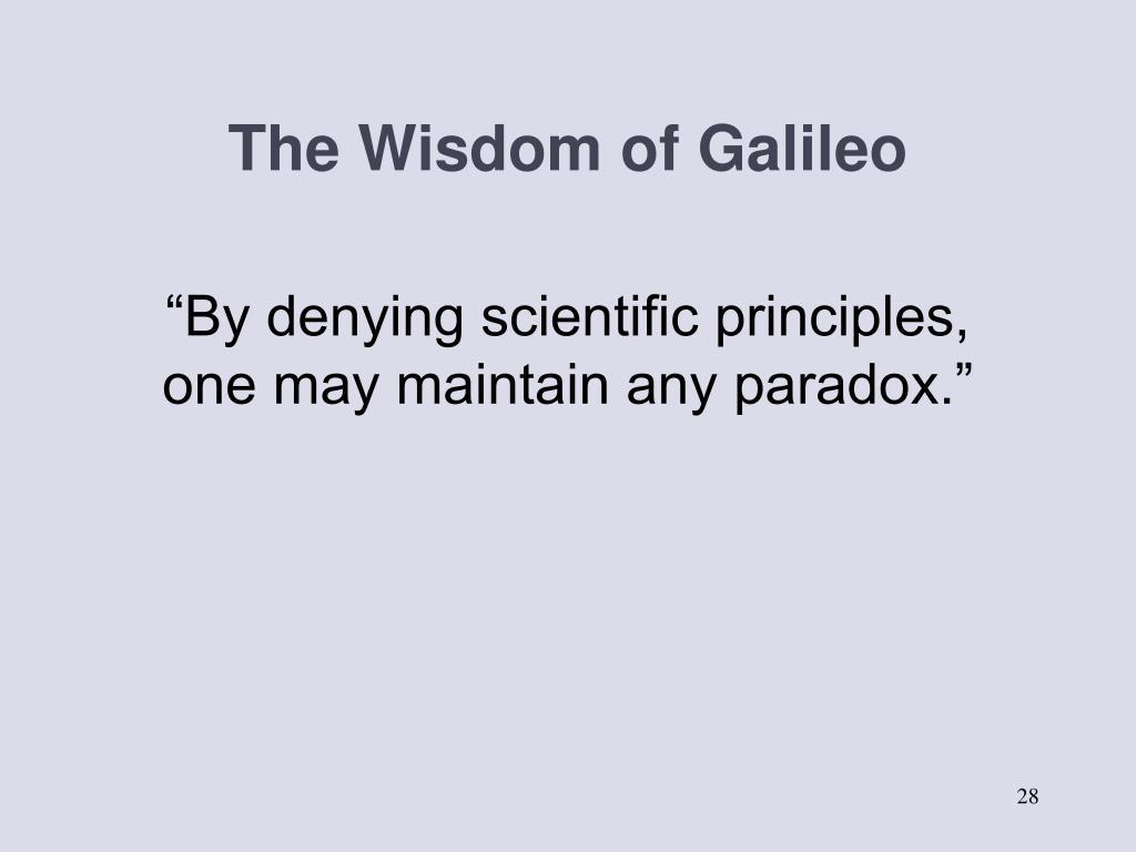 The Wisdom of Galileo