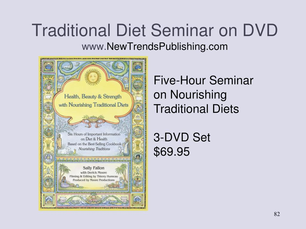 Traditional Diet Seminar on DVD