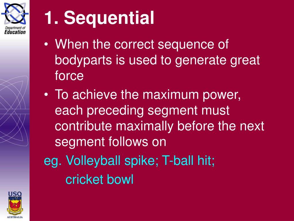 1. Sequential