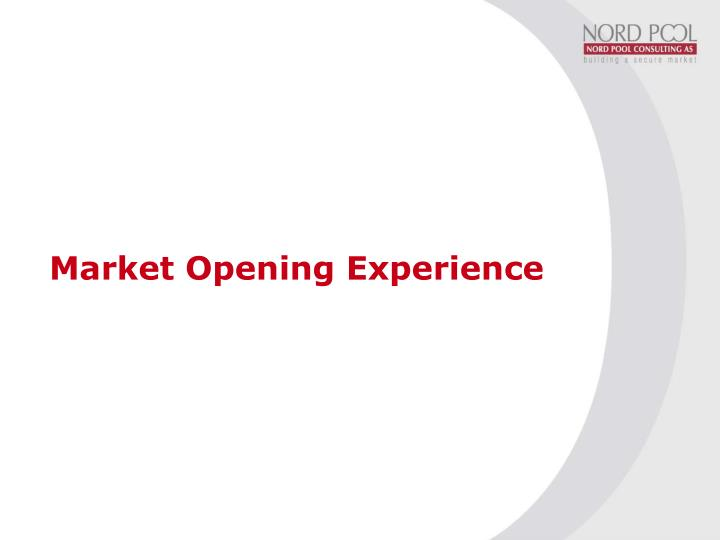 Market opening experience l.jpg