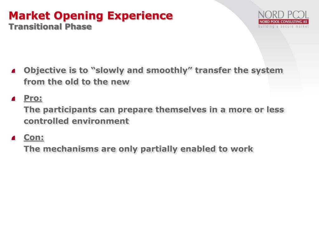 "Objective is to ""slowly and smoothly"" transfer the system from the old to the new"