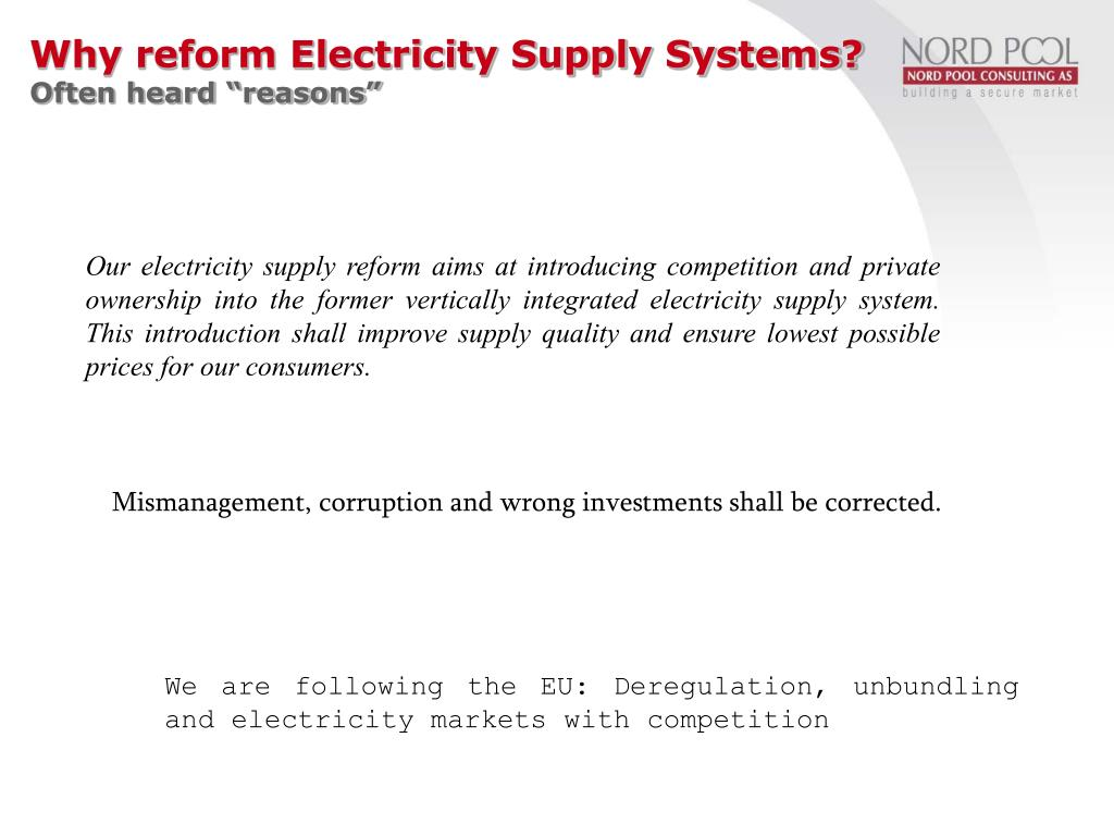 Why reform Electricity Supply Systems?
