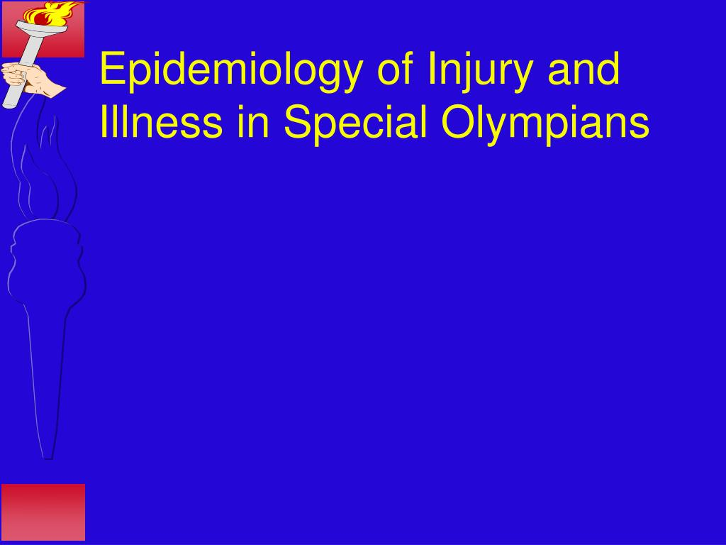 Epidemiology of Injury and Illness in Special Olympians