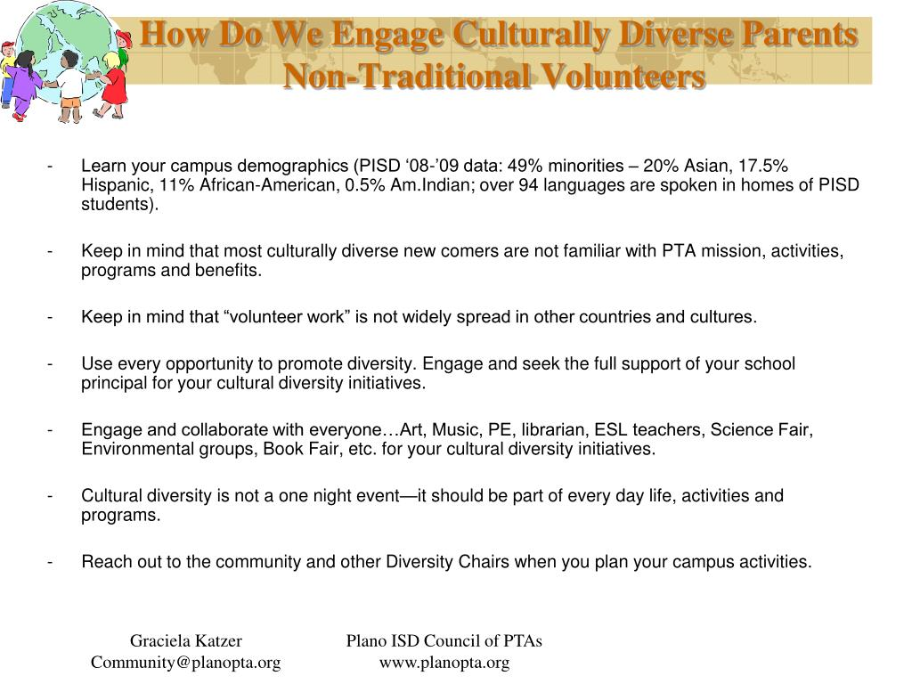 How Do We Engage Culturally Diverse Parents Non-Traditional Volunteers