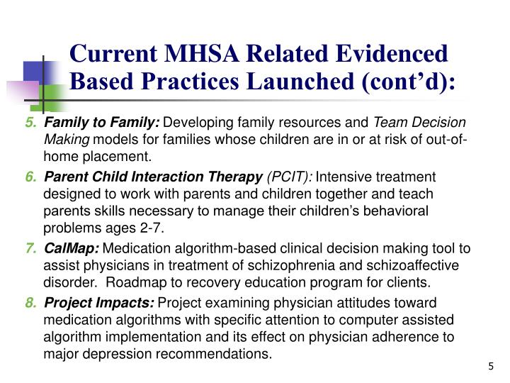 Current MHSA Related Evidenced Based Practices Launched (cont'd):