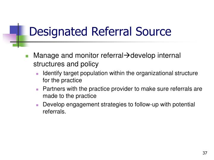 Designated Referral Source