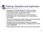 training education and supervision