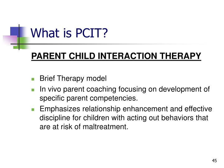 What is PCIT?