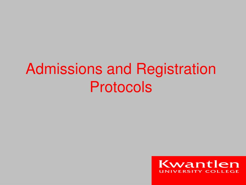 Admissions and Registration Protocols