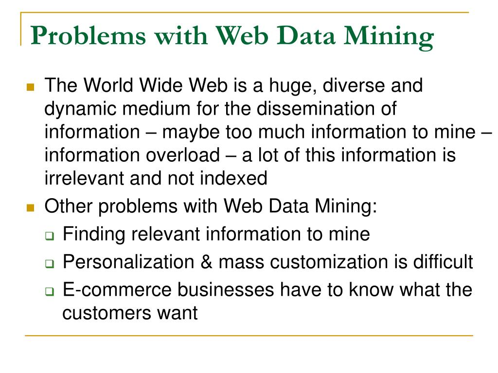 Problems with Web Data Mining