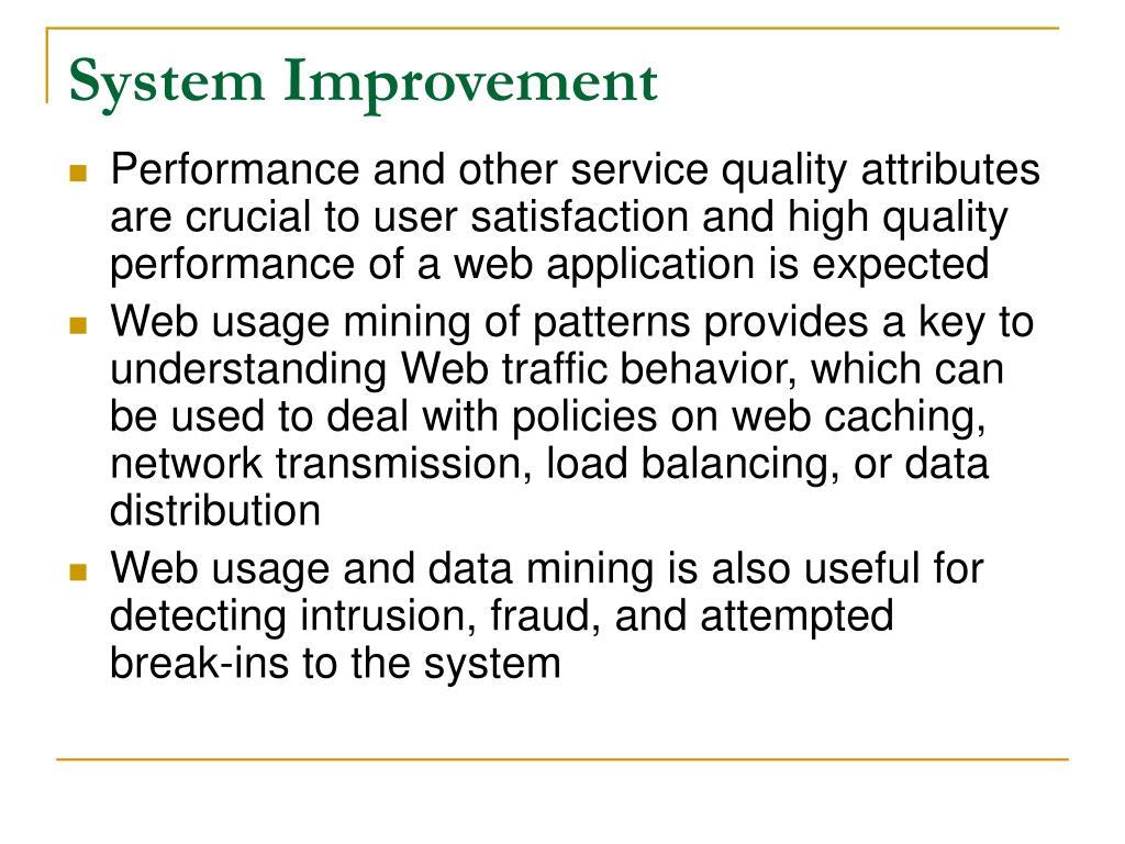 System Improvement