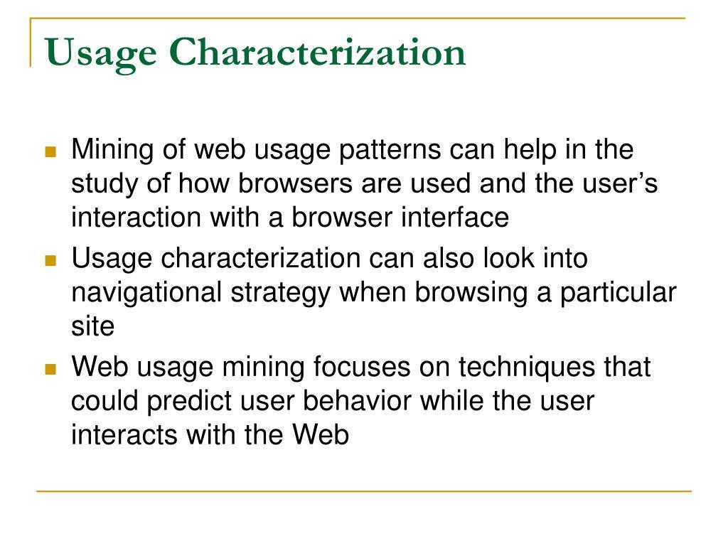Usage Characterization