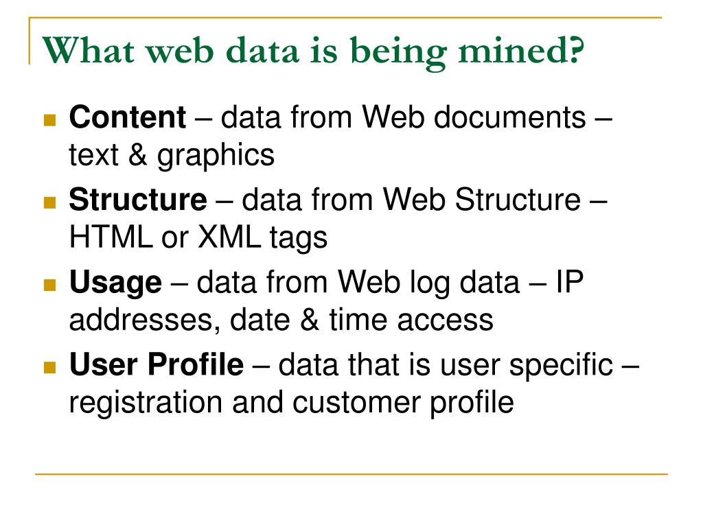 What web data is being mined?